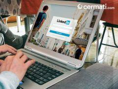 Sukses Cari Pekerjaan di LinkedIn, Sudahkah Melakukan Hal-Hal Berikut?