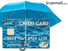 Bisa Hapus Utang! Jangan Remehkan Pentingnya Asuransi Kartu Kredit