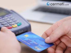 Salah Persepsi, Inilah 5 Mitos Kartu Kredit yang Terlanjur Dipercaya