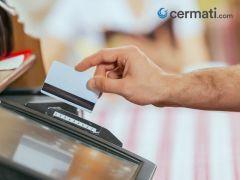 Sadari Bahaya Gesek Ganda Kartu Kredit dan Debit di Mesin Kasir