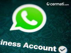 WhatsApp Business, Aplikasi yang Tepat untuk Para Pebisnis