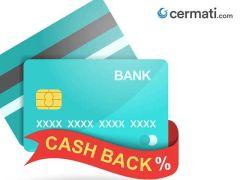 Punya Kartu Kredit? Simak Info Seputar 'Cashback' dan Promonya