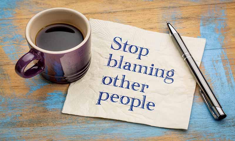 Berhenti Menyalahkan Segalanya